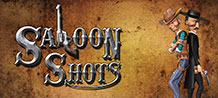 Saloon Shots